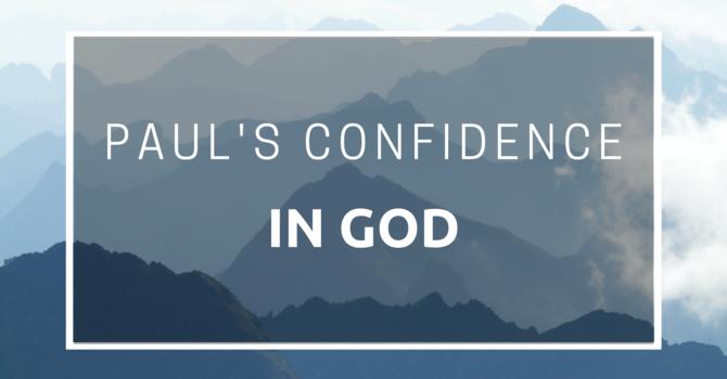 Paul's Confidence In God