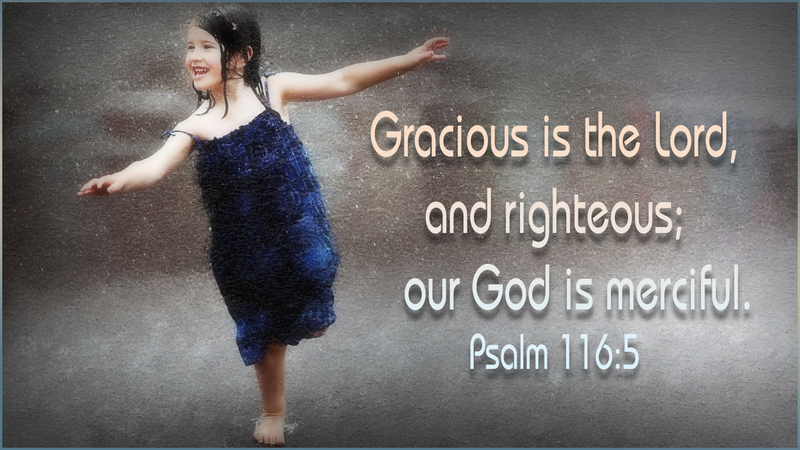 The LORD is Gracious