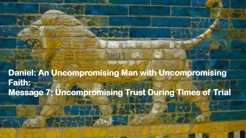 Uncompromising Trust During Times of Trial