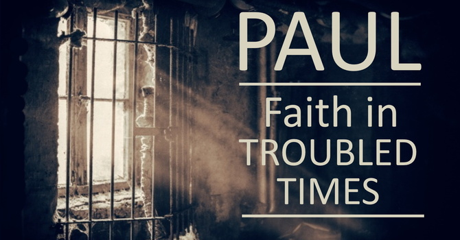 Paul: Faith in Troubled Times image