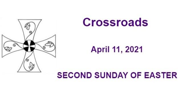 Crossroads April 11, 2021