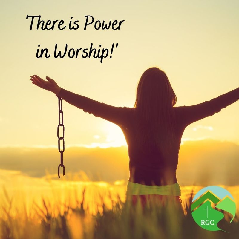 'There is Power in Worship!'
