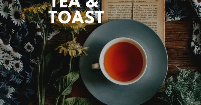 Bible, Tea & Toast