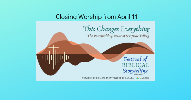 "Watch the Apr 11 ""This Changes Everything"" Closing Worship Here image"