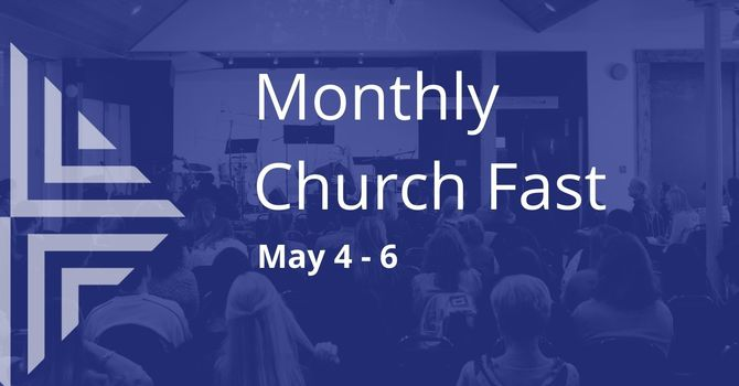 Monthly Church Fast