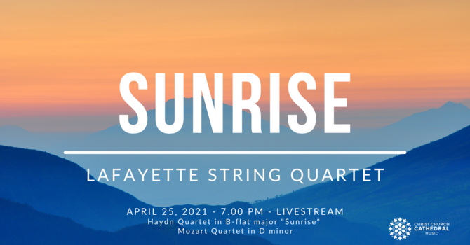 Sunrise: Lafayette String Quartet