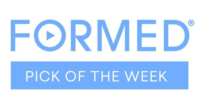 Picks of the Week on FORMED