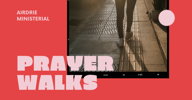 Airdrie Prayer Walks