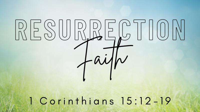 Resurrection Faith