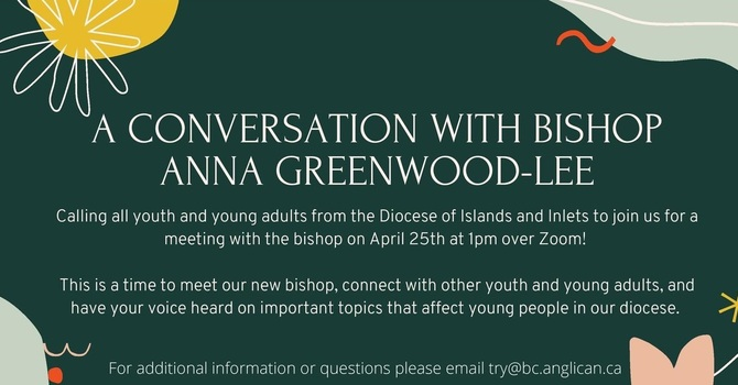Conversation with Bishop Anna - April 25th - 1 pm - via Zoom