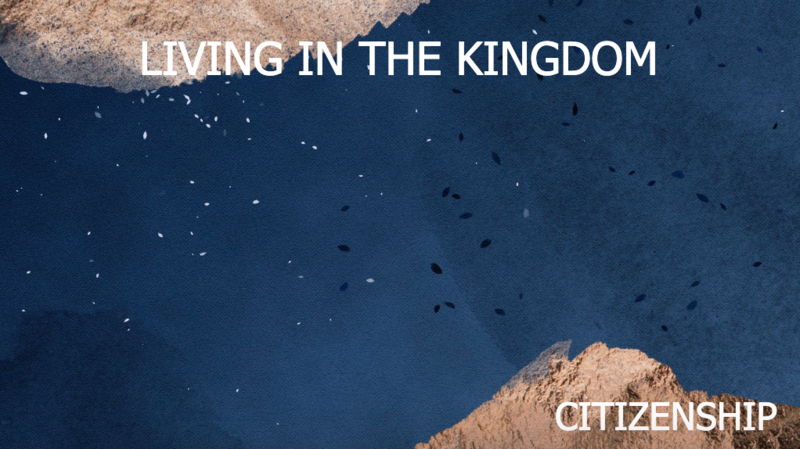 Living in the Kingdom