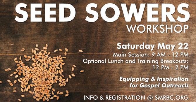 Seed Sowers Workshop