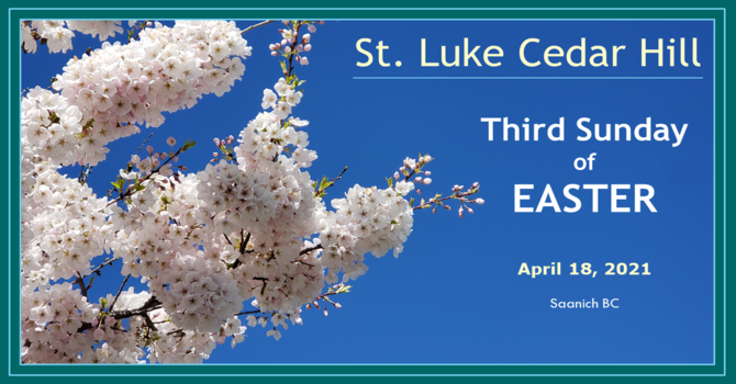Video of the Livestream of Third Sunday of Easter Service Now Available