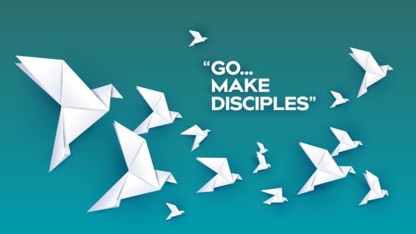 Go...Make Disciples