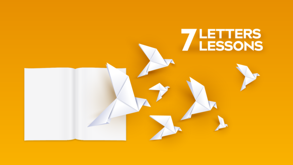 7 Letters 7 Lessons