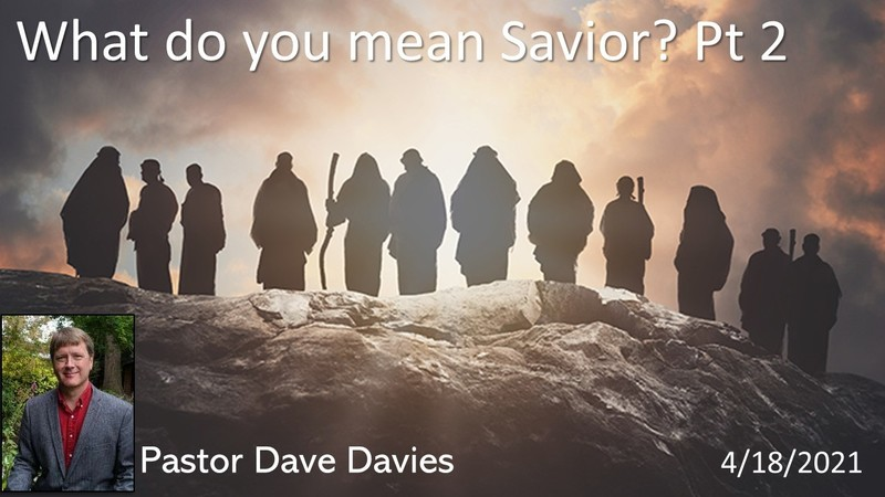 What Do You Mean Savior    part 2