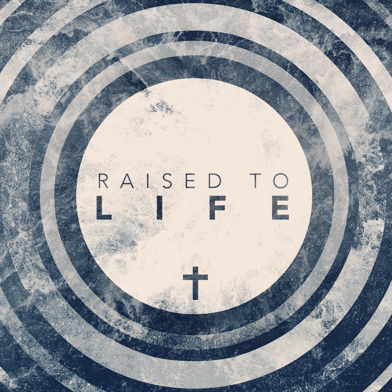 Raised to Life #2.  Faith and Doubt Go Together Like Campfires and S'mores.