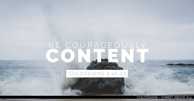 Be Courageously Content - Part 2