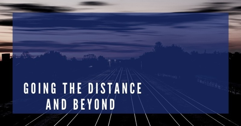 Going the Distance and Beyond