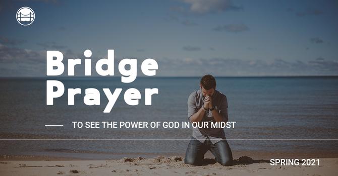 The Bridge Prayer