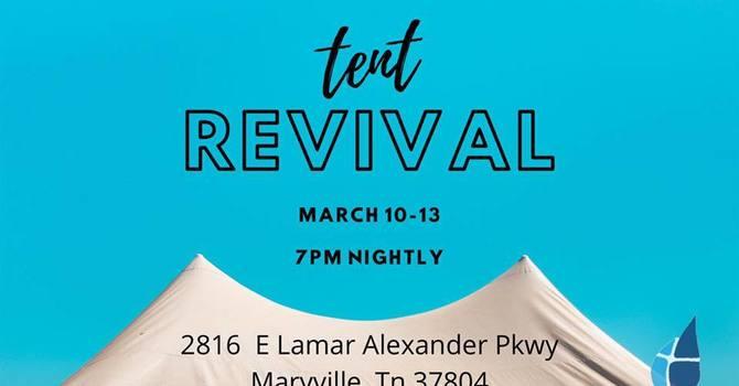 Tent Revival Sunday Service - Steve Wilson