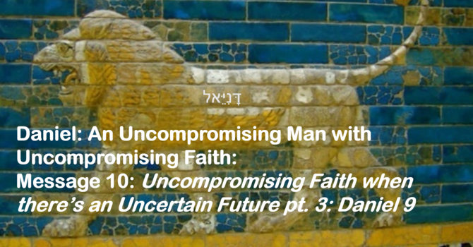 Uncompromising Faith when there's an Uncertain Future Pt 3