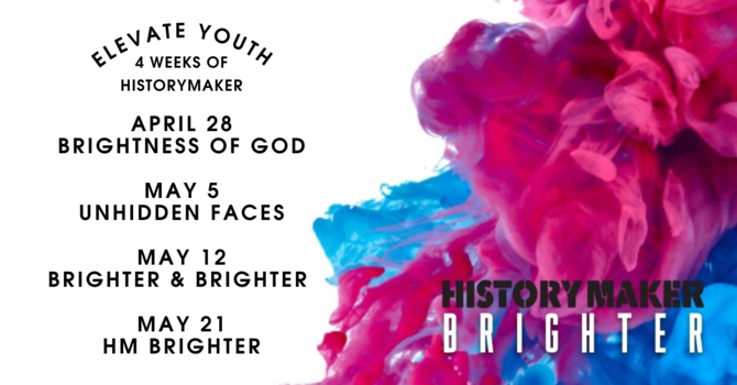 ELEVATE YOUTH: Gr 7-12 HistoryMaker