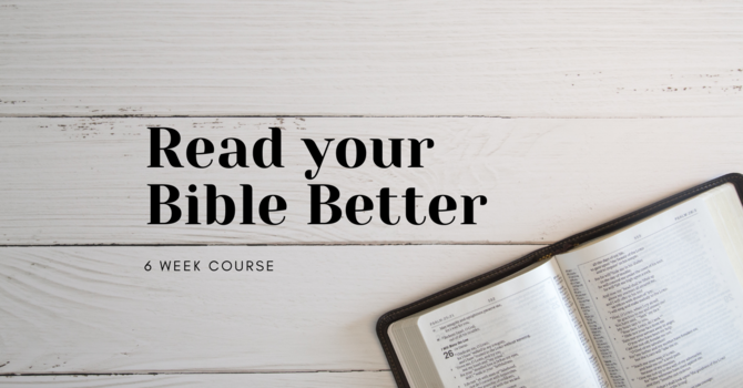 Read Your Bible Better Course
