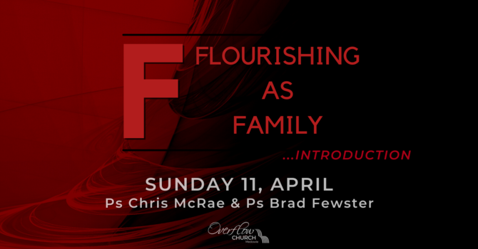 Flourishing as Family - Introduction