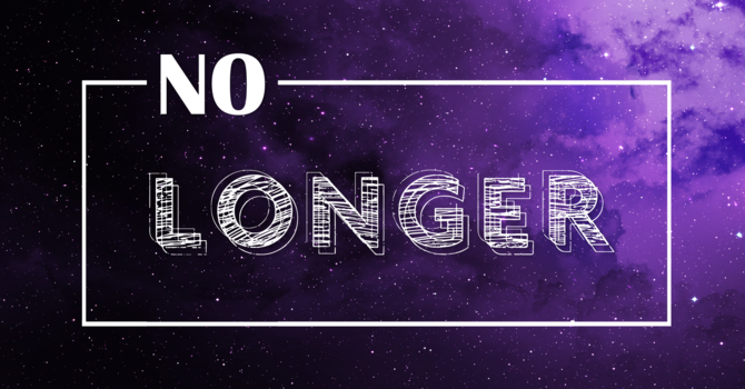 No Longer