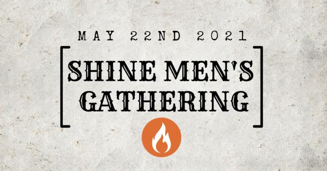 Shine Men's Gathering