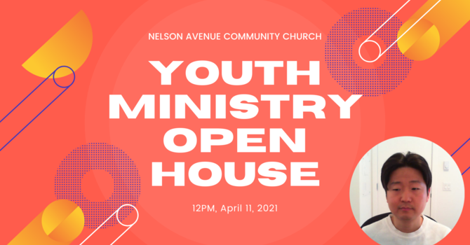 Youth Ministry Open House Summary image