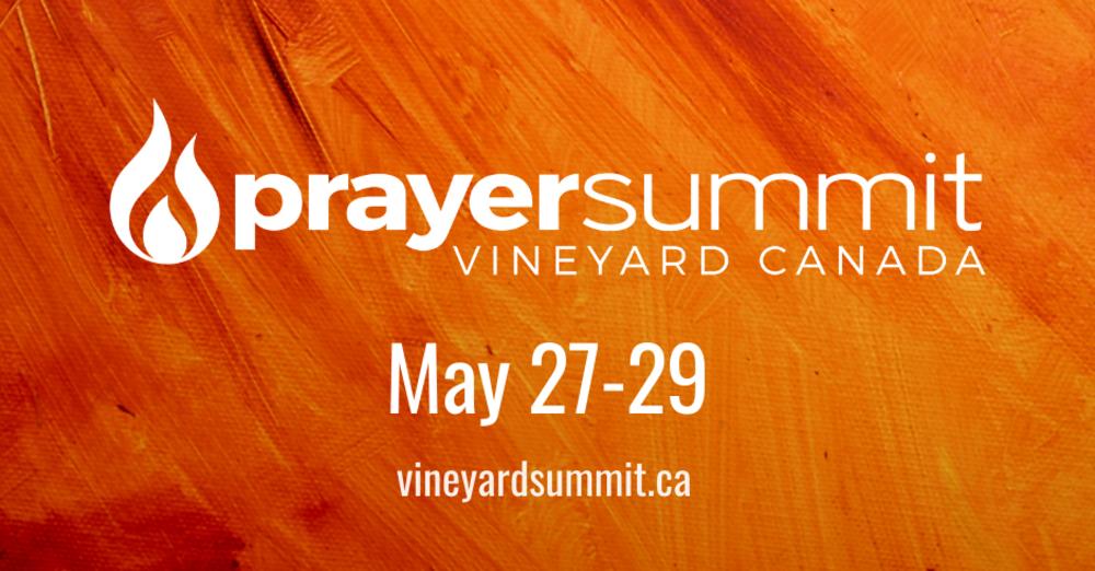 Vineyard Prayer Summit