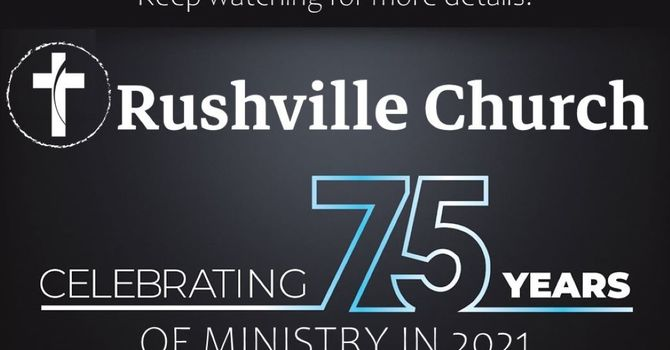 Rushville Church 75th Anniversary