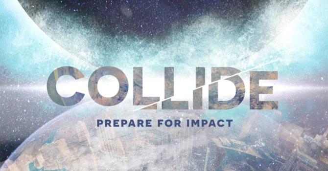 """Collide Week #1 """"Stand Firm"""""""