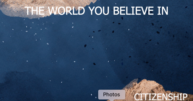 The World You Believe In