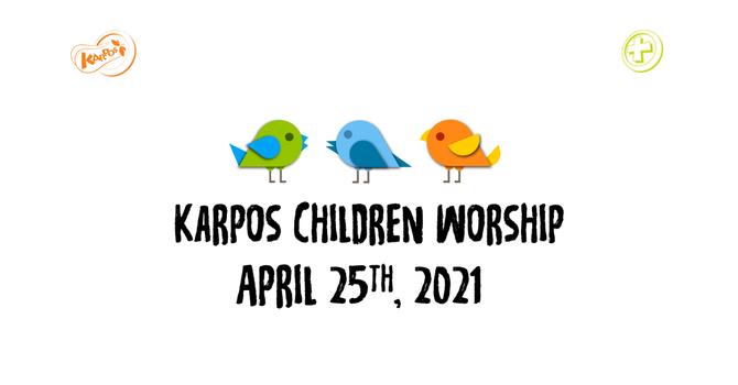 210425 Elementary Sunday Worship