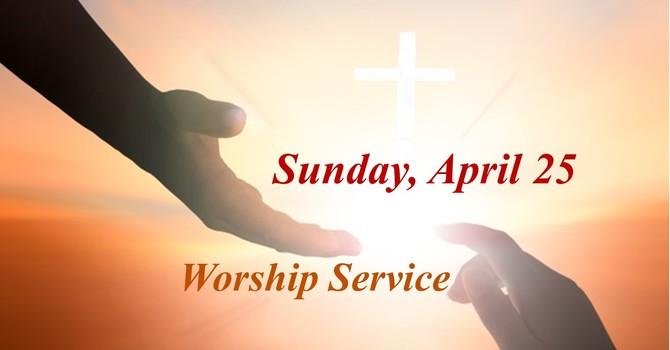 Sunday, April 25 Worship Service image