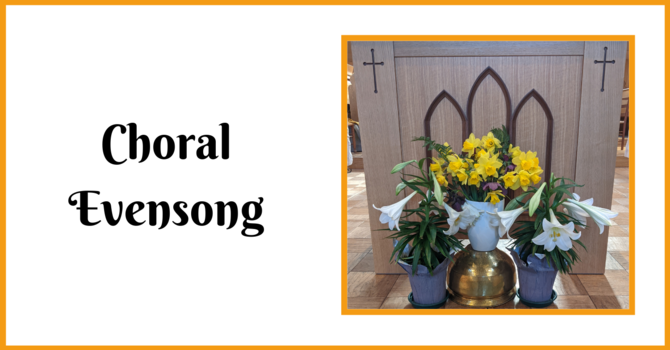 Choral Evensong - April 25, 2021 image
