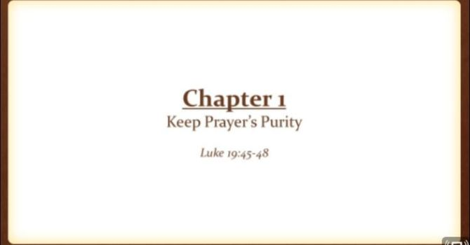 Keep  Prayer's Purity