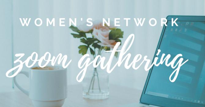Women's Network Zoom Gathering