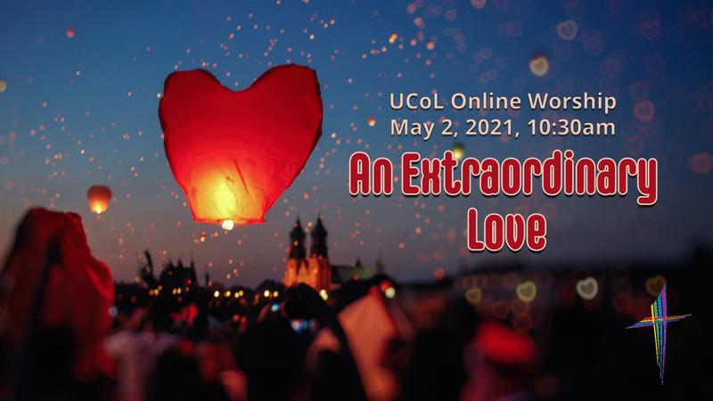 An Extraordinary Love - Easter 5