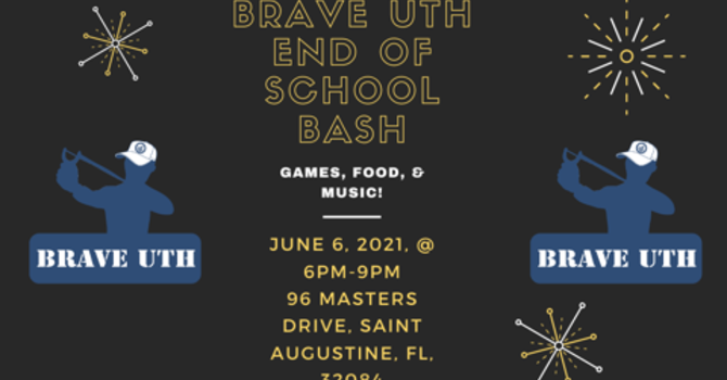 Brave Uth End Of School Bash