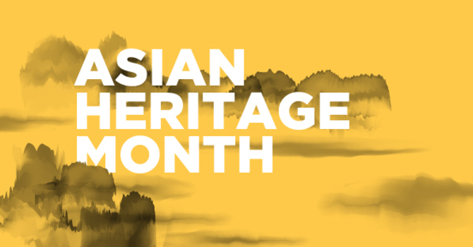 Celebrating Asian Heritage Month image