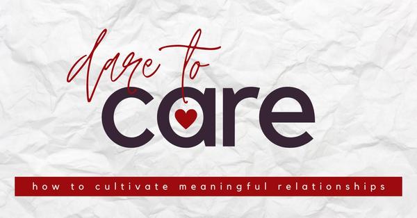 Dare To Care