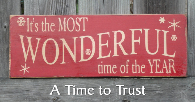 A Time to Trust