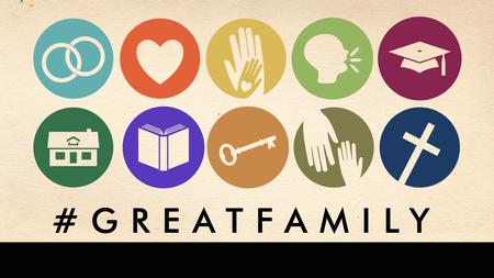 #GREATFAMILY