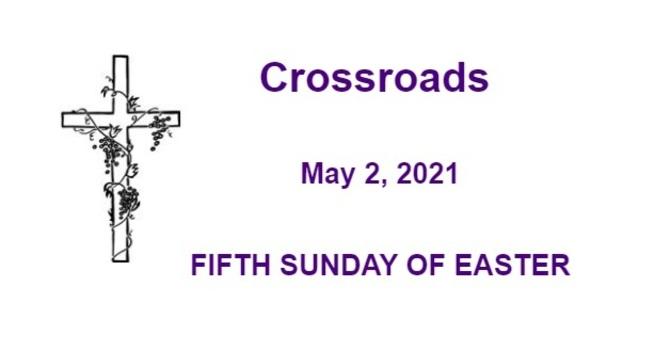 Crossroads May 2, 2021