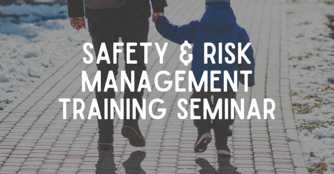 Safety & Risk Management Training Seminar
