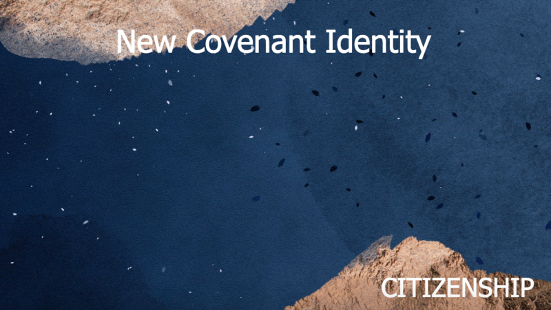 New Covenant Identity